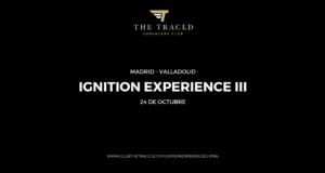 Salida IGNITION EXPERIENCE III de THETRACED
